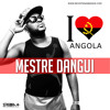 Mestre Dangui - I love angola (Afro House) (2015)