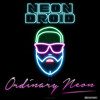 Ordinary Neon