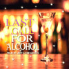 LAST CALL FOR ALCOHOL (Prod by Jeff The The Genius)