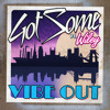 GotSome feat. Wiley - Vibe Out (Sui Generis Remix)