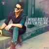 Mihai Ristea - Batem palma | Official track