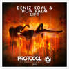 Deniz Koyu & Don Palm - Lift [OUT NOW]