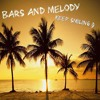 Bars And Melody - Keep Smiling (Official Audio)