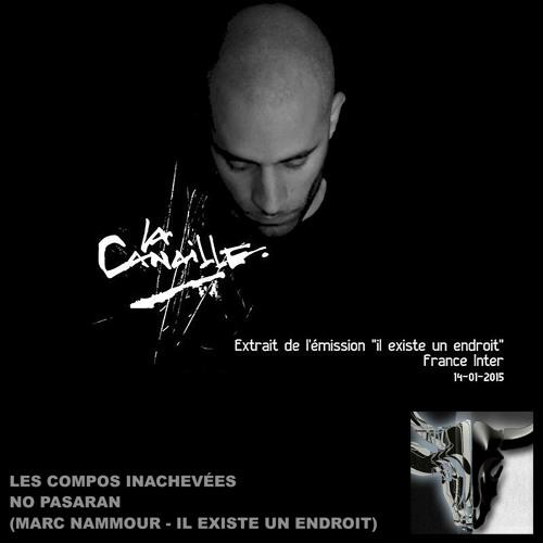 No Pasaran (Marc Nammour, La Canaille - Il Existe Un Endroit) . Compo 034 . 25/02/2015