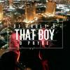 "DJ Pauly D x D-Pryde - ""That Boy"""