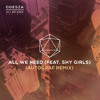 Odesza - All We Need (Autograf Remix)