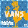 Luke Da Duke - Vans