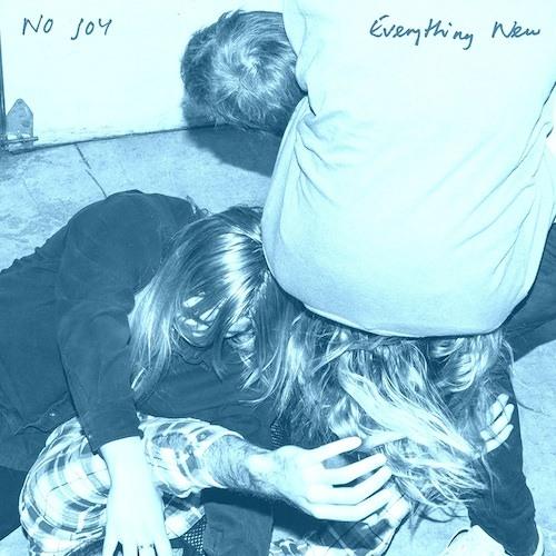 No Joy - Everything New