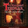 Keeper of the Grail by Michael P. Spradlin, read by Paul Boehmer