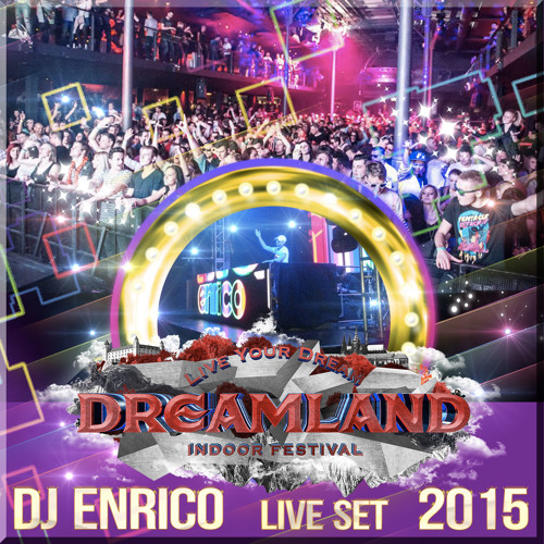 DJ Enrico - Live at Dreamland - Sasazu 2015 - play time 24:00-1:00