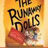 The Runaway Dolls by Ann M. Martin, Laura Godwin, read by Lynn Redgrave
