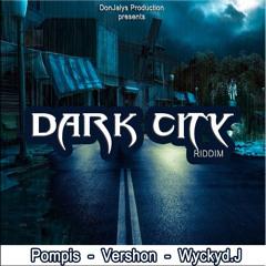WYCKYD - DANCEHALL EMPRESS (DARK CITY RIDDIM)
