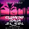 Baby Jhonny - Cuando Baja El Sol (By. Lil Wizard )