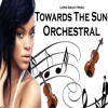 Towards The Sun - Rihanna - Orchestral