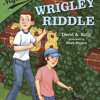 Ballpark Mysteries #6: The Wrigley Riddle by David A. Kelly, read by Marc Cashman