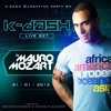 K - DASH @ JOSEFINE PARTY BH 31 - 01 - 15  SET LIVE BY MAURO MOZART
