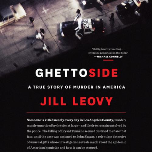 Ghettoside by Jill Leovy, read by Rebecca Lowman