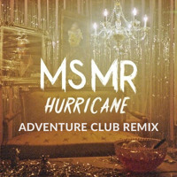 MS MR Hurricane (Adventure Club Remix) Artwork