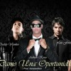 Dame Una Oportunidad - Adrian Kyza Ft Daddy Yankee, Luis Fonsi
