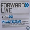 Plasticman - Live at Forward - Vol 2 CD - 18.08.2005