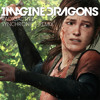Last of Us - Imagine Dragons - Radioactive