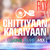 ON2   Chitiya Kalaiya ( Fcking Jump Mix )