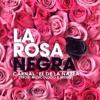 La Rosa Negra (Prod. By Musicologo Y Menes)