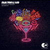 Download Far Too Loud - Light Sticks (Trumpdisco Remix) Mp3
