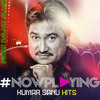 Kumar Sanu Superhit Beautiful Romantic Songs Collection
