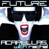 Future Acapellas With Rachel