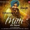 Mitti_Da_Bawa_by_ranjit_bawa_DjNannu.com