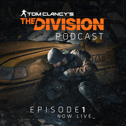 """The Division Podcast: Episode 1 - """"How it all Began"""""""
