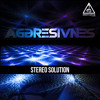Aggresivnes - Stereo Solution (Top 2)
