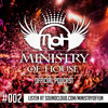 MINISTRY of HOUSE 002 by DAVE & eMTy