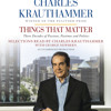 Things That Matter by Charles Krauthammer, read by Charles Krauthammer, George Newbern