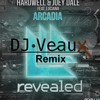 Hardwell & Joey Dale Feat. Luciana - Arcadia (DJ Veaux Remix)