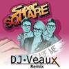Super Square - Erase Me (DJ Veaux Remix)