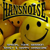 HANSNOISE (CHILE) EARLY HARDCORE / TOXIC SICKNESS RESIDENCY SHOW / 27TH FEBRUARY / 2015