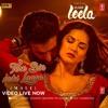 Tere Bin Nahi Laage (Male) - Sunny Leone | Ek Paheli Leela