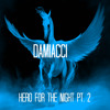 Hero For The Night Part 2 Produced By Damiacci Mp3