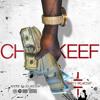 Chief Keef - Send It Up (Prod By Chopsquaddj)