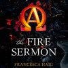 The Fire Sermon by Francesca Haig, Narrated by Lauren Fortgang