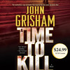 A Time to Kill by John Grisham, read by Michael Beck