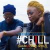 Chill  Gasha Ft. Eddy Kenzo  Music - Ugandan 2015