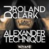 Roland Clark & Alexander Technique - I Can't Breath (Edit)