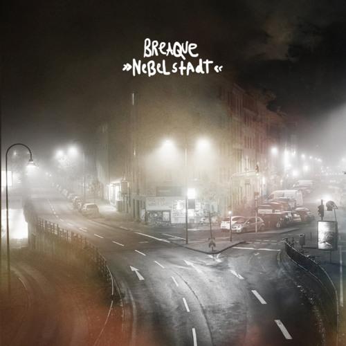 Breaque - Nebelstadt