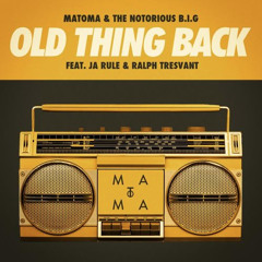 Matoma - Old Thing Back (feat. Ja Rule and Ralph Tresvant)
