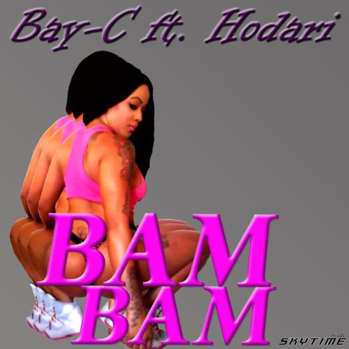 Bam Bam - Bay C. Ft. Hodari