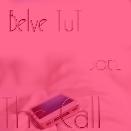 Ft. Belve TuT-The Call