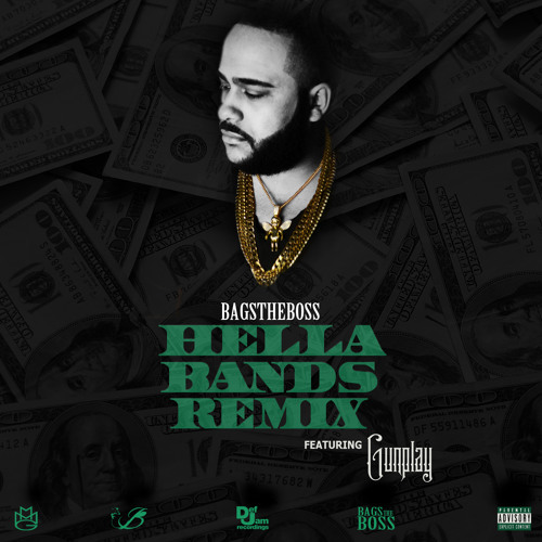 Audio: BagsTheBoss ft. Gunplay   Hella Bands (Remix)